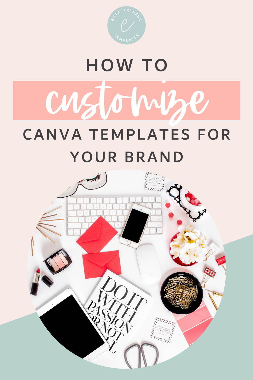 How to Customize Canva Templates for your Brand