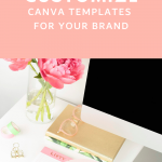 How to Customize Canva Templates for Your Social Media Graphics
